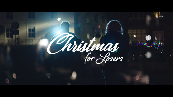 Christmas for Losers - Music Video