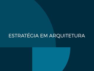 Estratégia em Arquitetura. O novo posicionamento do Degrau Arquitetos Associados.