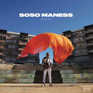SOSO MANESS - MISTRAL