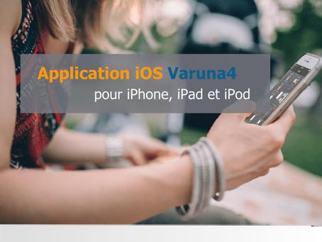 Nouvelle application iOS Varuna4 pour tous les systèmes Varuna4