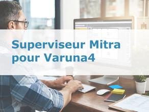 Superviseur Mitra pour Varuna4