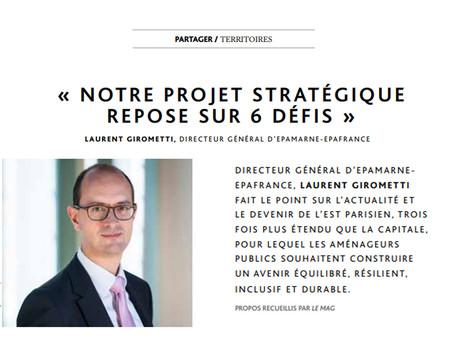 Interview de Laurent Girometti, directeur général EpaMarne-EpaFrance