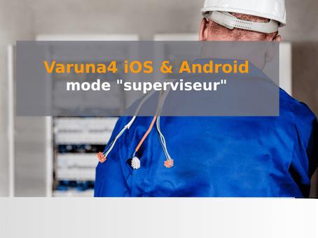 Apps Varuna4 : mode superviseur
