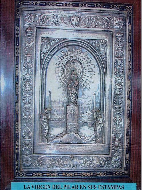 La Virgen del Pilar en sus estampas.