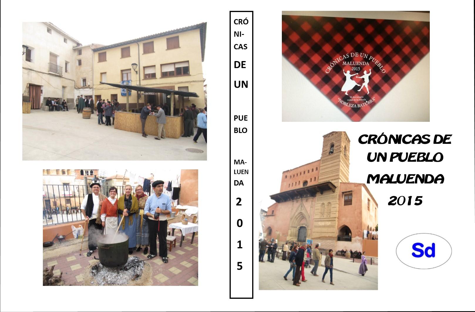 Crónicas de un Pueblo. Maluenda 2015