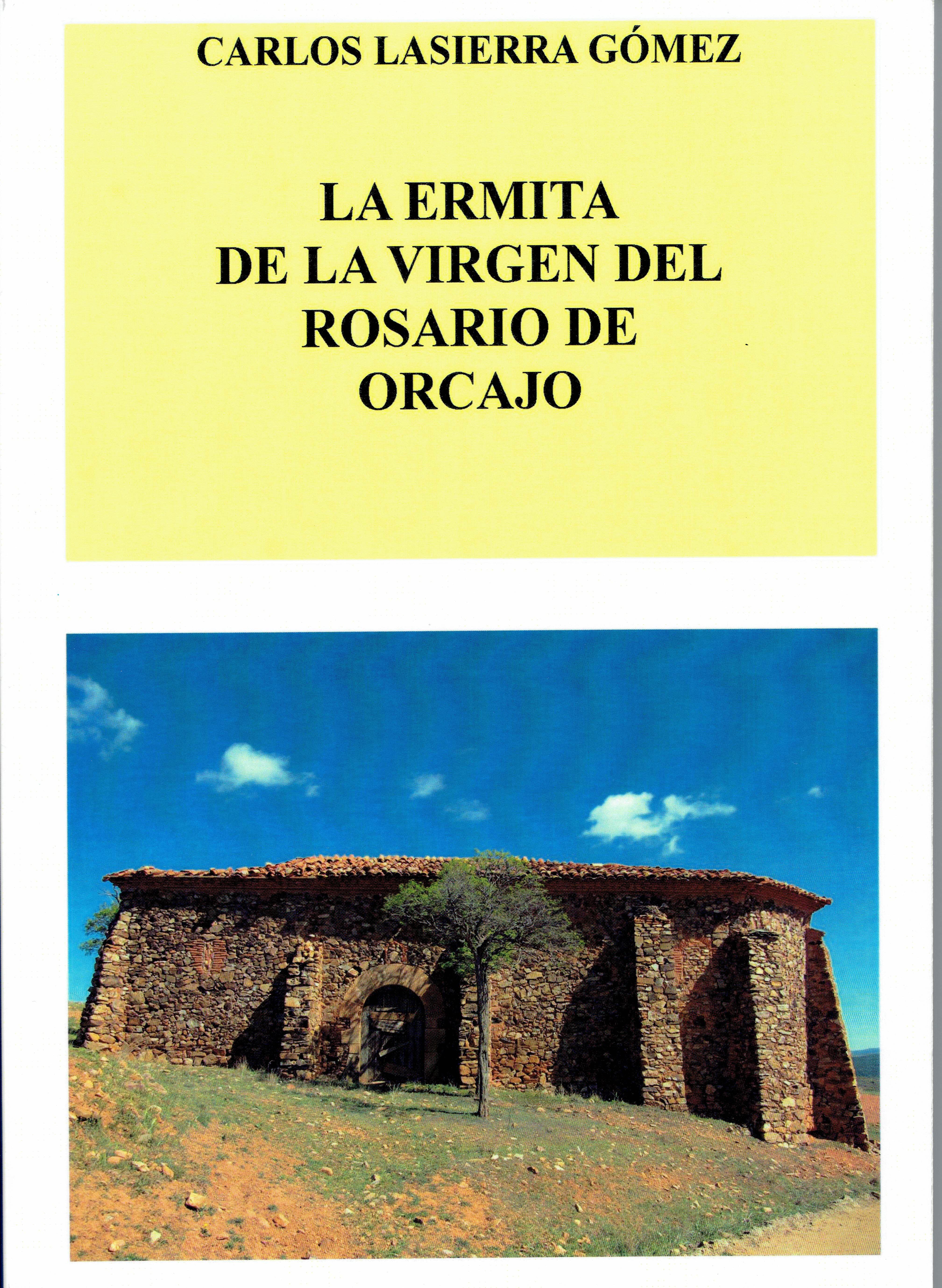 La ermita de la Virgen del Rosario e