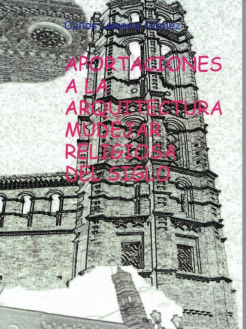 Aportaciones a la arquitectura religiosa mudéjar d