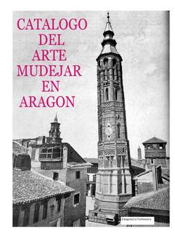 Catálogo del arte mudéjar en Aragón