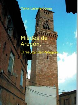 Miedes de Aragón. El resurgir del Pe