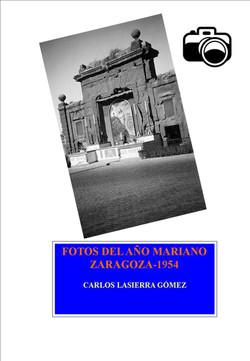 Fotos del año mariano 1954 en Zarago