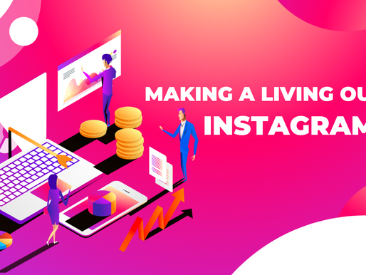 Making a living out of Instagram.
