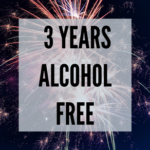 3 Years Alcohol Free