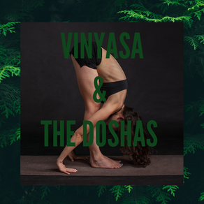 The Style of Vinyasa for Your Dosha
