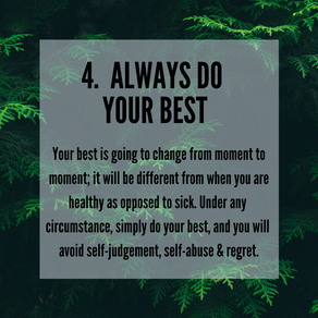 Four Agreements - 4. Always Do Your Best