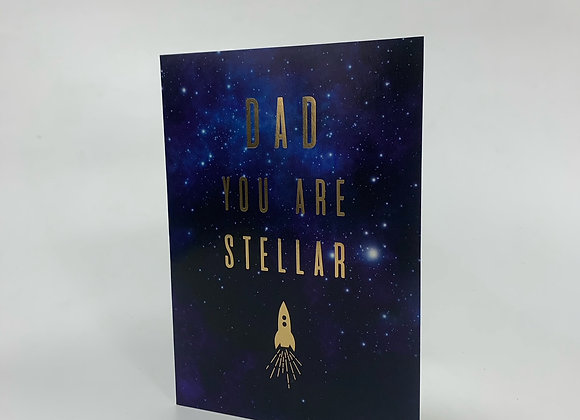 Fathers Day Card - Dad You Are Stellar