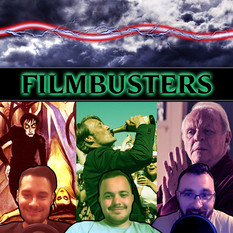 FilmBusters Monthly Round-Up   July 2021