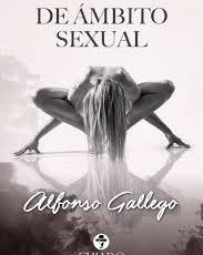 De ámbito sexual, de Alfonso Gallego