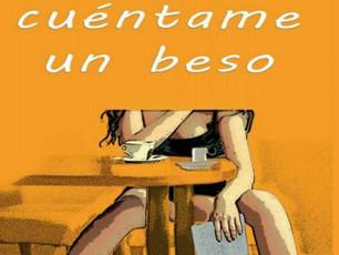 Mejor cuéntame un beso, de Mari Carmen Sánchez Vilella