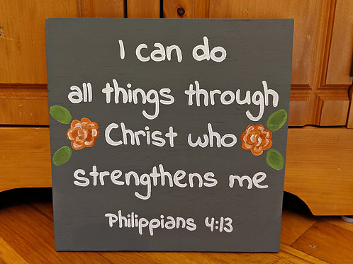 Bible Verse Sign, Wood Scripture Signs, I can do all things through Christ who strengthens me sign, Philippians 4:13 sign