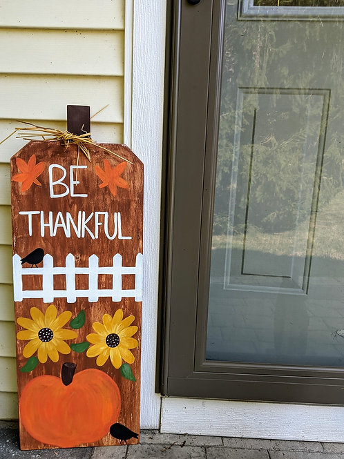 Wood Sign, Be Thankful, Fall Sign, Fall Decor, Outdoor Fall Sign, Tall Fall Sign