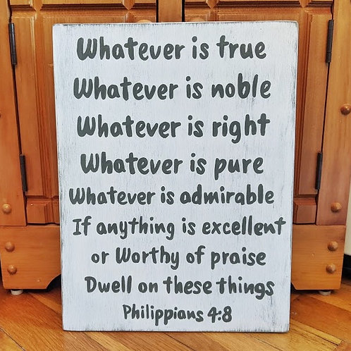 Whatever is True, Bible Verse Sign, Scripture Signs, Bible Verse on Wood, Wood Signs, Philippians 4:8 Sign
