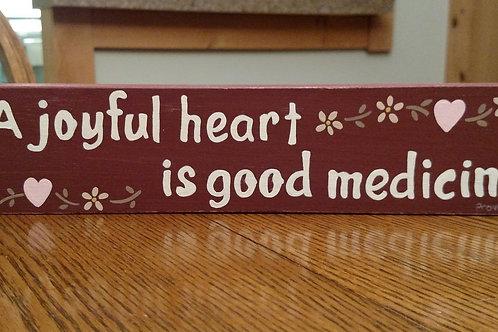 Wood Scripture Sign, A Joyful Heart is Good Medicine, Proverbs 17:22