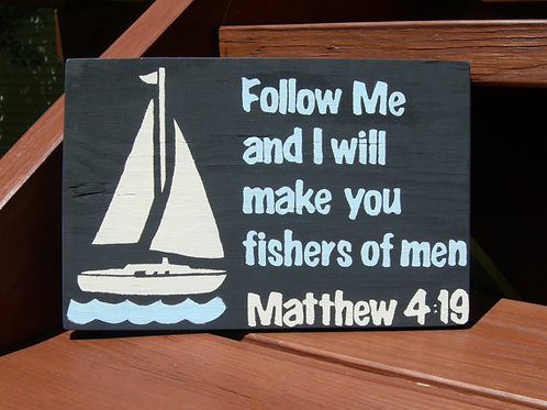 Christian Home Decor Signs, Fisherman Gift, Boat Sign Wood, Follow Me and I Will Make You Fishers of Men, Matthew 4:19, Wood
