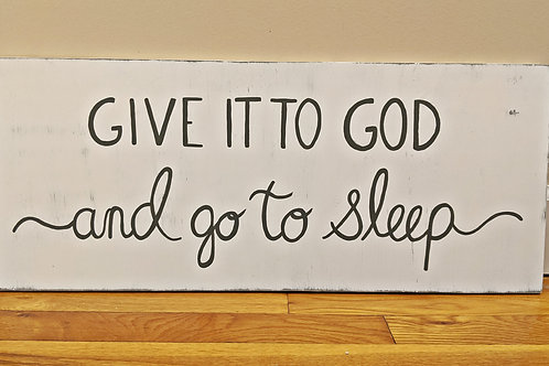 Wood Scripture Sign, Christian Home Decor, Christian Signs, Give it to God and go to sleep Sign, Bible Verse Signs, Bedroom