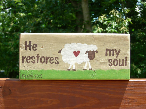 Wood Block Sign with Scripture, He Restores My Soul, Psalm 23:1 Sign, Sheep Sign, Sheep Decor, Primitive Decor