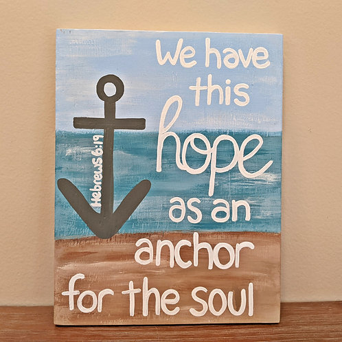 We have this hope as an anchor for the soul wood sign, Bible Verse Signs, Scripture Signs, Bible Verse on Wood, Hebrews 6:19