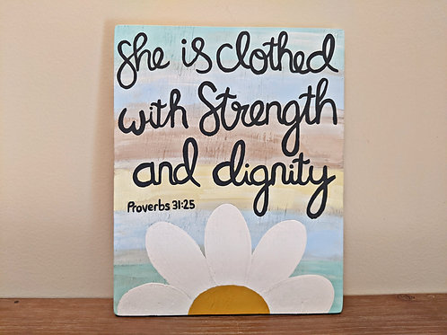 She is Clothed with Strength and Dignity Wood Sign, Proverbs 31 Gift, Proverbs 31 Sign, Proverbs 31:25 wood sign, Bible Verse