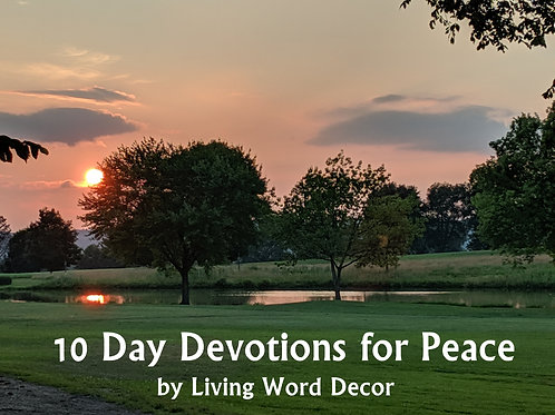 Daily Devotions for Peace, 10 Day Devotional