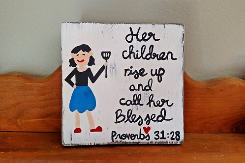 Proverbs 31 Wood Sign, Mother's Day Gift, Gift for Her, Her Children Rise Up, Wood Scripture Sign, Bible Verse Art, Christian