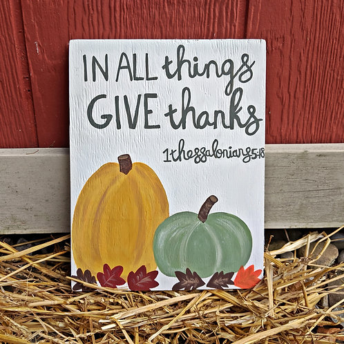 In All Things Give Thanks, Wood Sign, Fall Wood Sign, Fall Decor, Thanksgiving Signs, Wood Signs for Fall, Wood Signs Fall