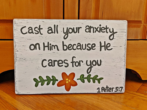Wood Scripture Sign, Cast all your anxiety on Him, 1 Peter 5:7
