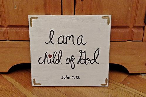 I am a child of God, child of God wood sign, Christian Home Decor, Christian Wood Sign, John 1:12, Scripture Sign on Wood