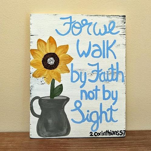 Wood Sign, Walk by Faith