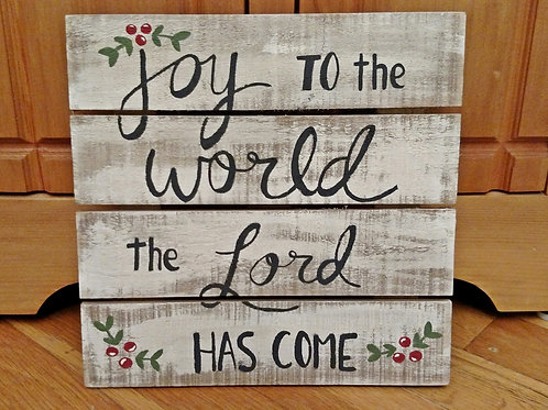 Joy to the World, the Lord has come, Joy to the World wood sign, Joy to the World Sign, Wood Slat Sign, Easel Sign, Christmas