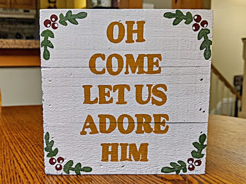 Wood Sign, Bible Verse Signs, Christmas Decor, Christmas Signs, Christmas Song, Oh Come Let Us Adore Him, Christ the Lord