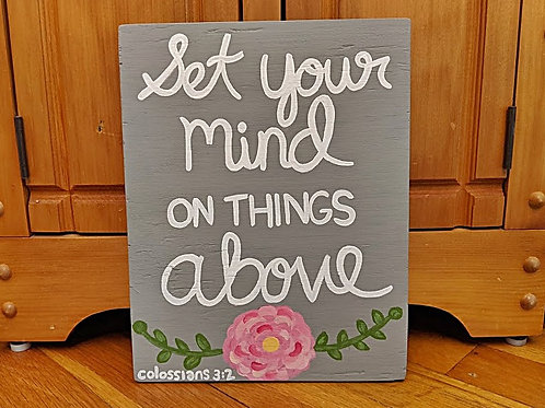 Wood Scripture Sign, Bible Verse, Set Your Mind on Things Above, Colossians 3:2