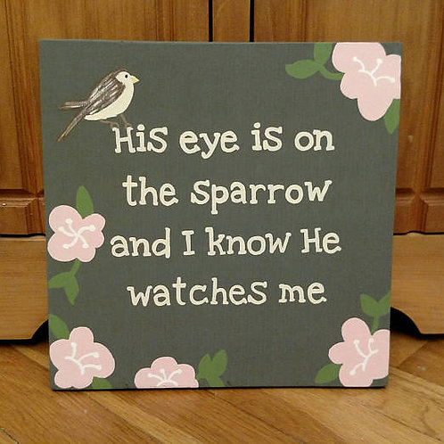 Wood Signs for Home, Christian Song Signs, Hymnal Sign, His eye is on the sparrow, Sparrow Sign