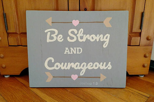 Be Strong and Courageous Wood Sign, Joshua 1:9, Wood Scripture Sign, Scripture Signs on Wood, Bible Verse Signs