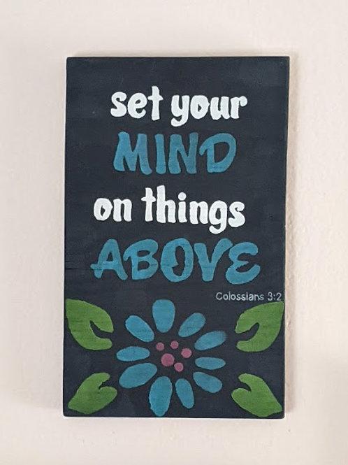 Wood Sign, Set your Mind Above