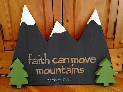 Faith can move mountains sign, Mountains Sign, Mountain lover gift, Matthew 17:20 Sign, Bible Verse Sign, Wood Scripture Sign