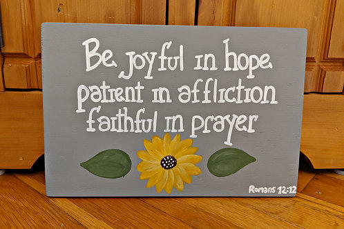 Wood Scripture Sign, Joyful in Hope, Romans 12:12