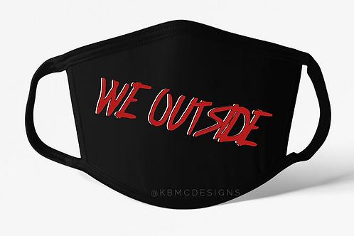 We Outside Mask
