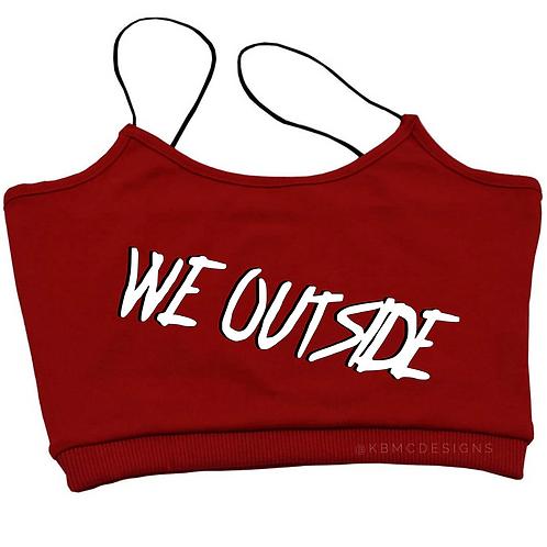 We Outside