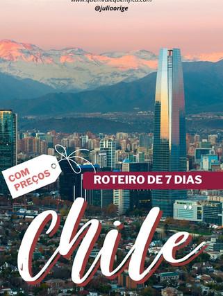 O que fazer no Chile? Roteiro completo de 7 dias com preços