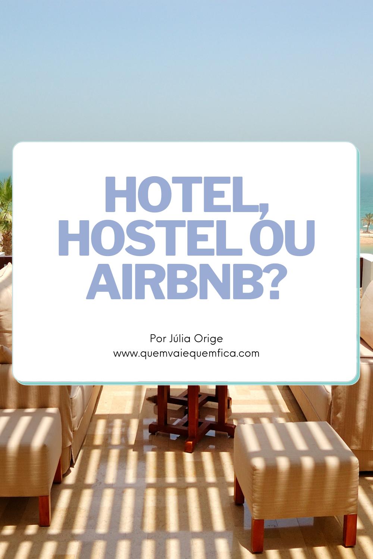 hotel ou hostel ou airbnb