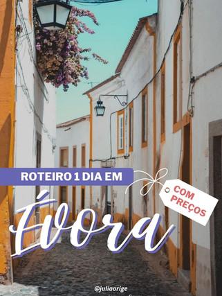 O que visitar em Évora, Portugal? Roteiro completo de 24hrs com preços